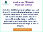 a pplications of bubble insulation material