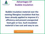 advantages of bubble i nsulation