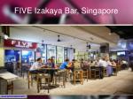 five izakaya bar singapore