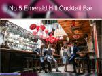 no 5 emerald hill cocktail bar