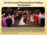 get best award winning miami wedding photographer