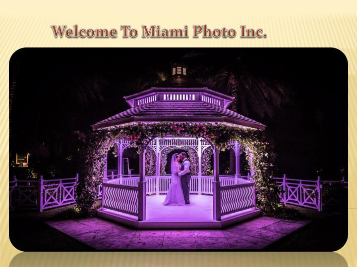 welcome to miami photo inc n.