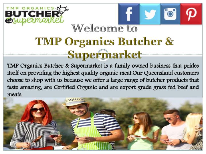 welcome to tmp organics butcher supermarket n.