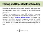 editing and repeated proofreading