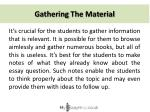 gathering the material