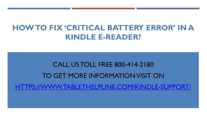 how to fix critical battery error in a kindle e reader n.