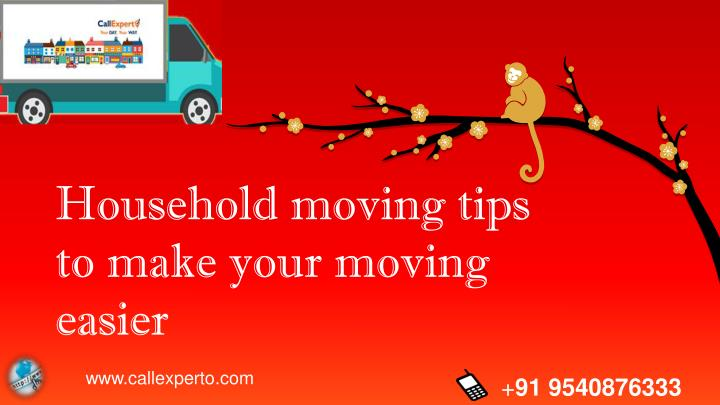 household moving tips to make your moving easier n.