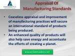 appraisal o f manufacturing standards