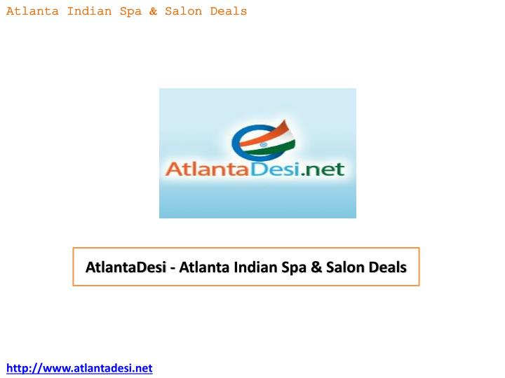 atlantadesi atlanta indian spa salon deals n.