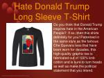 hate donald trump long sleeve t shirt