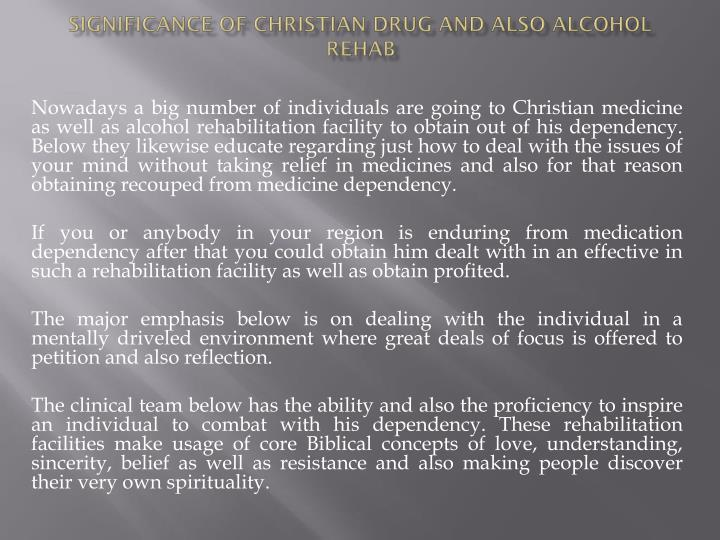 significance of christian drug and also alcohol rehab n.