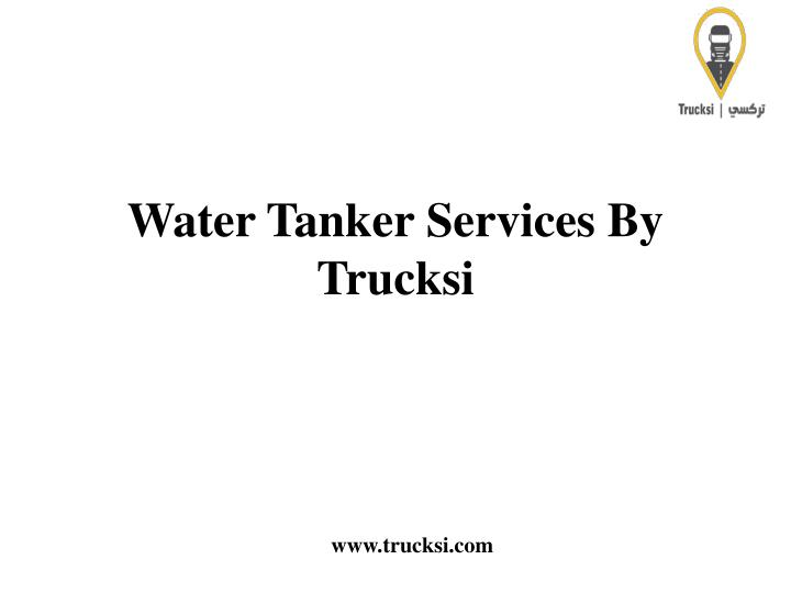 water tanker services by trucksi n.