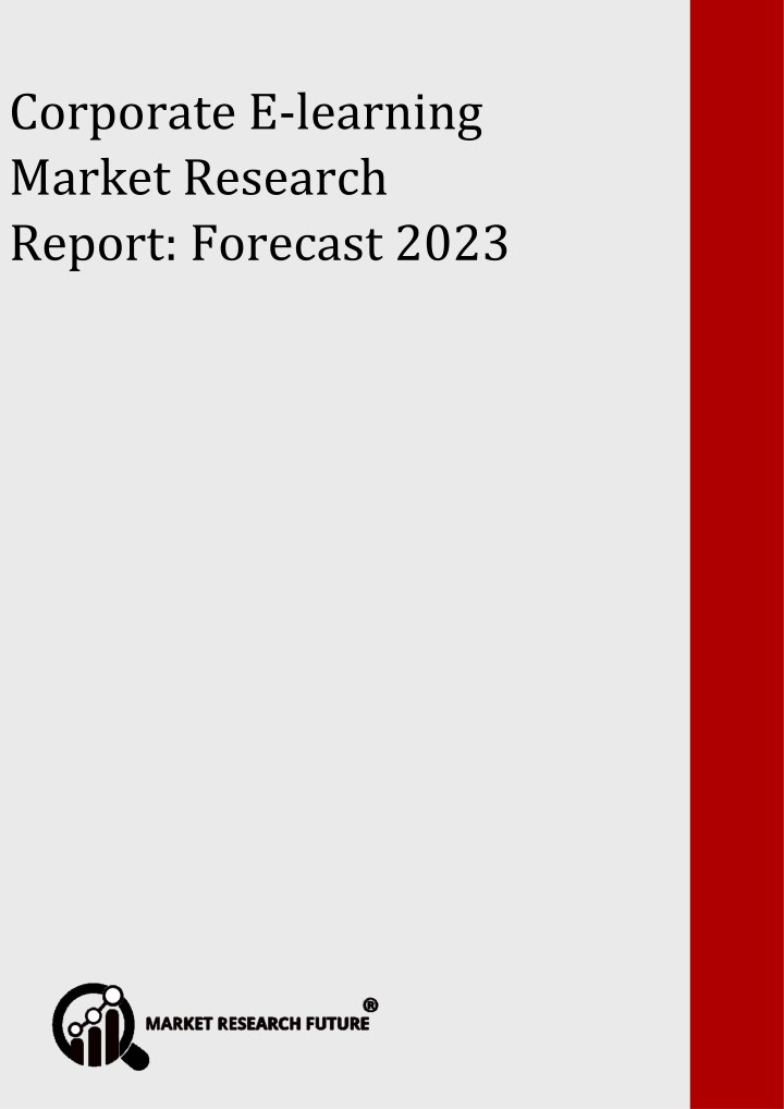 corporate e learning ma rket research report n.