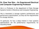 dr chee yew wen an experienced electrical