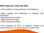 more about dr chee yew wen he has been an avid
