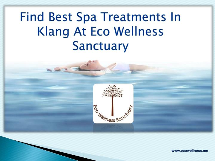 find best spa treatments in klang at eco wellness n.