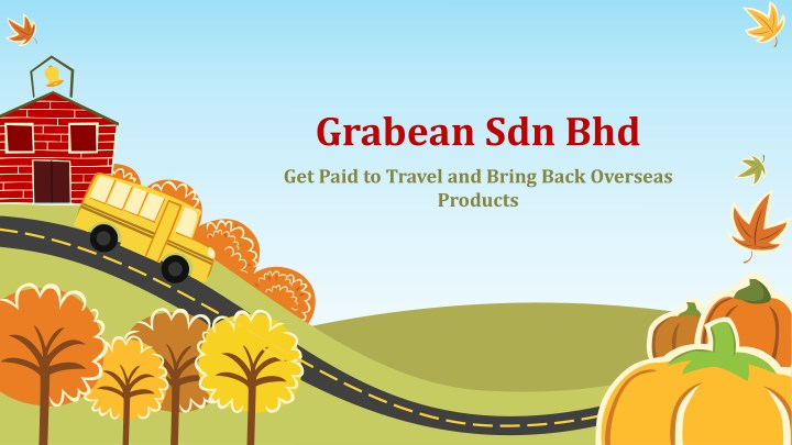 grabean sdn bhd get paid to travel and bring back n.