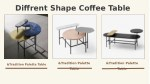 diffrent shape coffee table