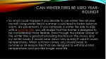can winter tires be used year 2