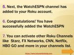 5 next the watchespn channel has added to your