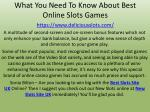 what you need to know about best online slots games https www deliciousslots com 1