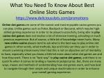 what you need to know about best online slots games https www deliciousslots com promotions