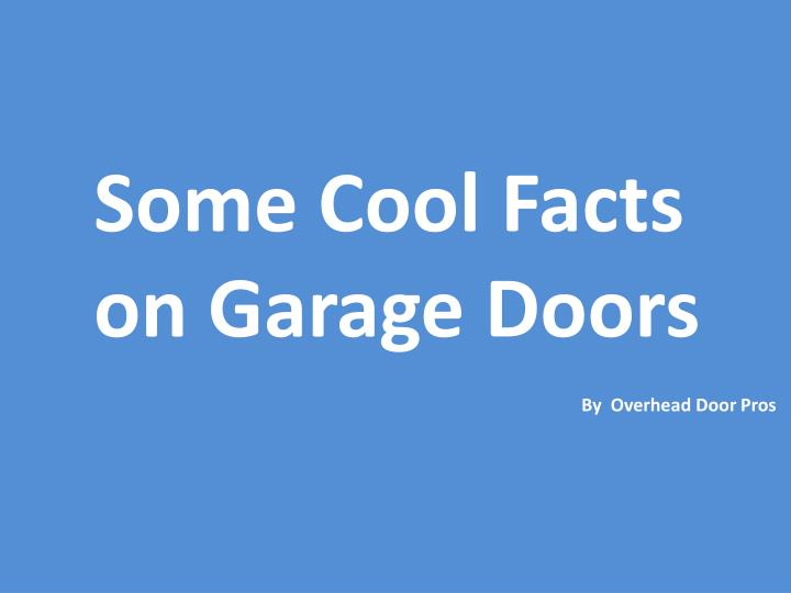 some cool facts on garage doors n.