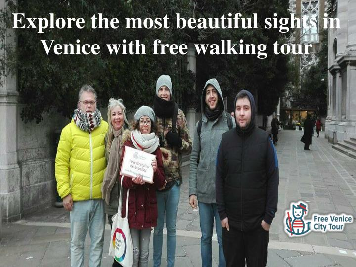explore the most beautiful sights in venice with n.