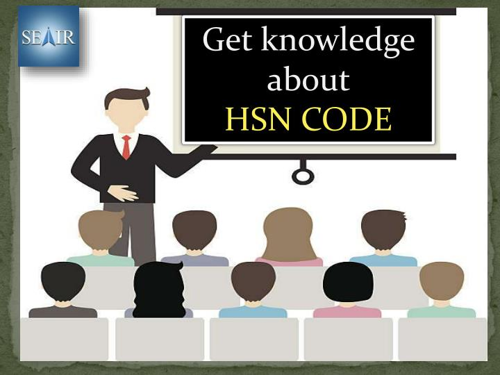 get knowledge about hsn code n.
