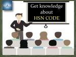 get knowledge about hsn code