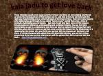 kala jadu to get love back