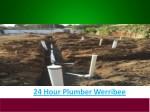 24 hour plumber werribee