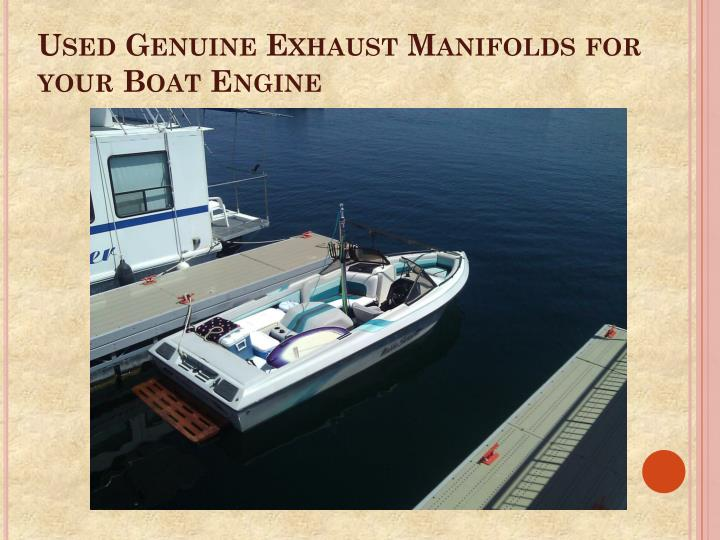 used genuine exhaust manifolds for your boat engine n.