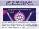 just spin and win amazing cashbacks and other