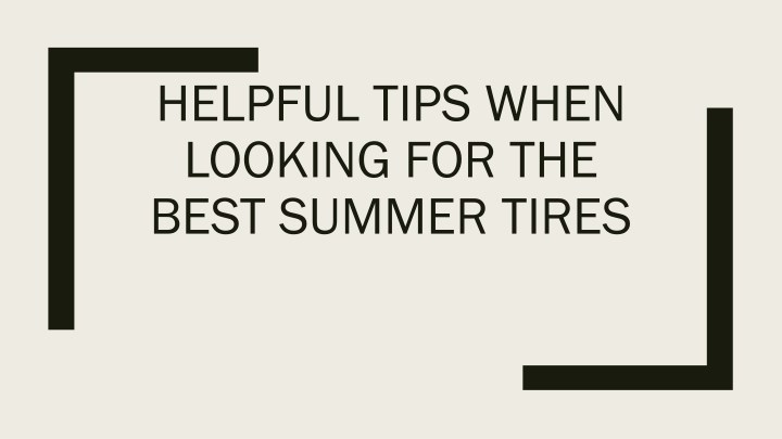 helpful tips when looking for the best summer n.