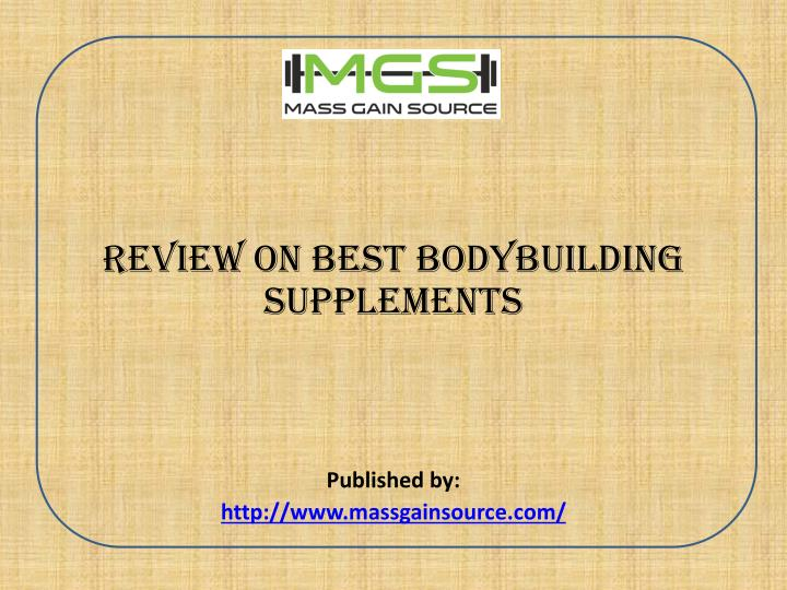 review on best bodybuilding supplements published by http www massgainsource com n.