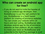 who can create an android app for free 1