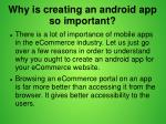 why is creating an android app so important 1