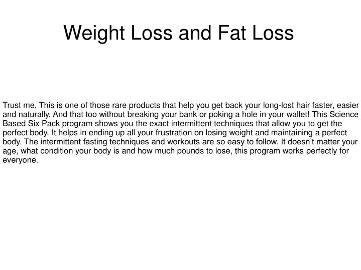 weight loss and fat loss n.