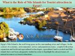 what is the role of nile islands for tourist