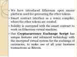 we have introduced ethereum open source platform