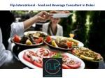 flip international food and beverage consultant