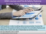 iosh courses and fire safety diploma courses osha training in hyderabad