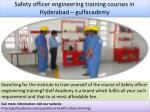 safety officer engineering training courses in hyderabad gulfacademy