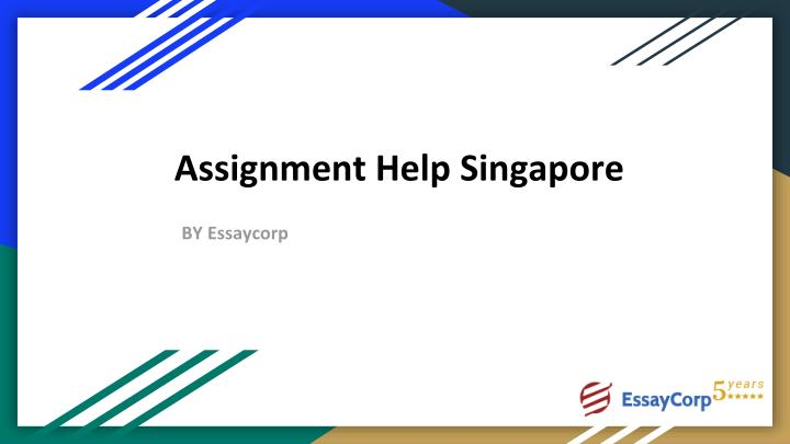 assignment help singapore by essaycorp n.