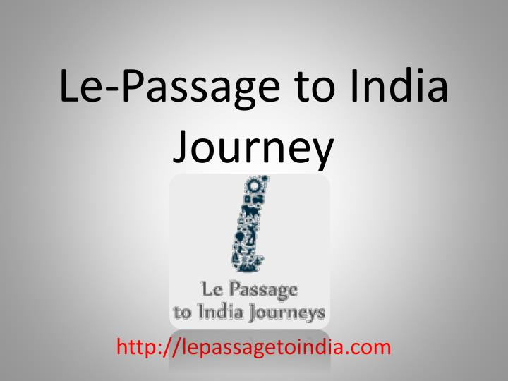 le passage to india journey n.