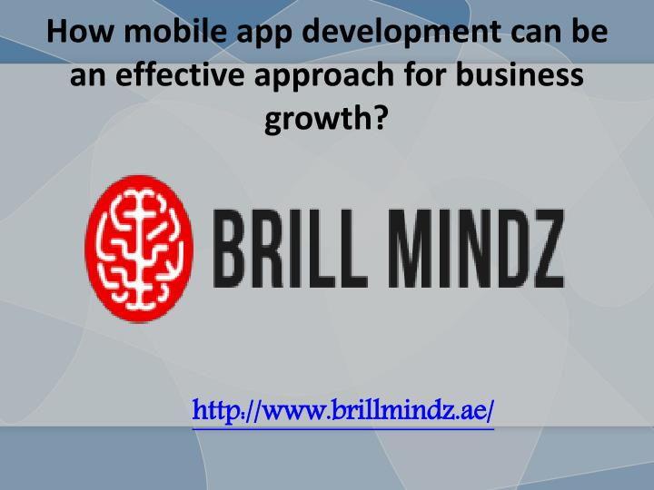 how mobile app development can be an effective approach for business growth n.