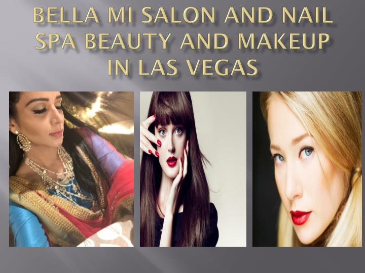 bella mi salon and nail spa beauty and makeup in las vegas n.
