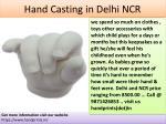 hand casting in delhi ncr 1