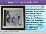 hand casting in delhi ncr